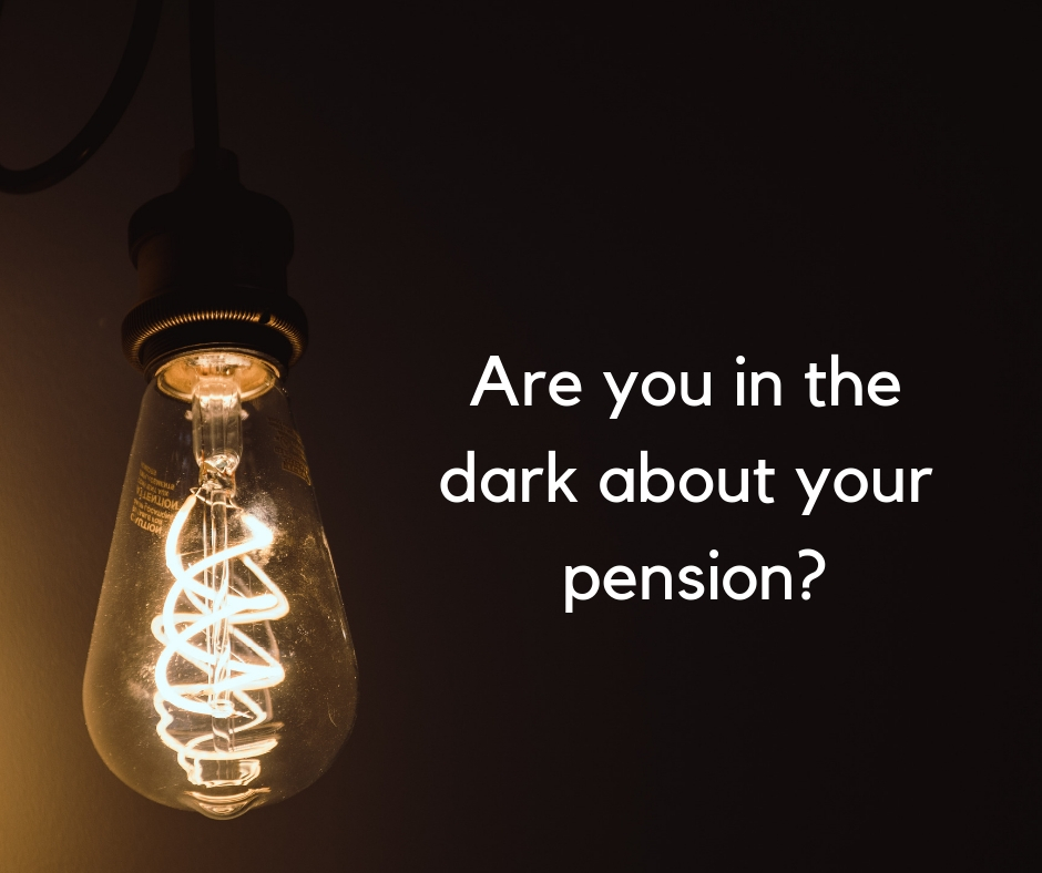Are you in the dark about your pension